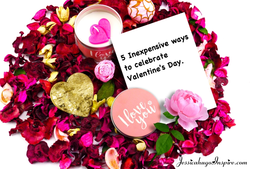 5 ways to celebrate valentine without breaking the bank!
