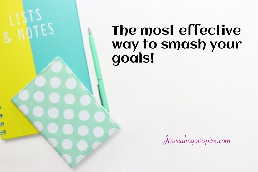 The most effective way to smash your goals.